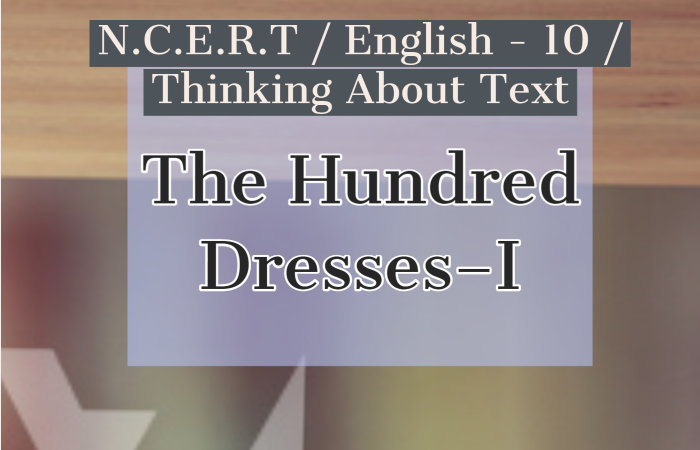 The Hundred Dresses–I Thinking about the Text