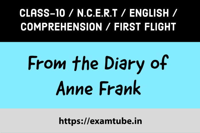 From the Diary of Anne Frank Comprehension Passages