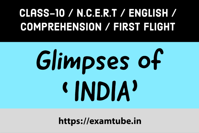 Glimpses of India Comprehension Passages