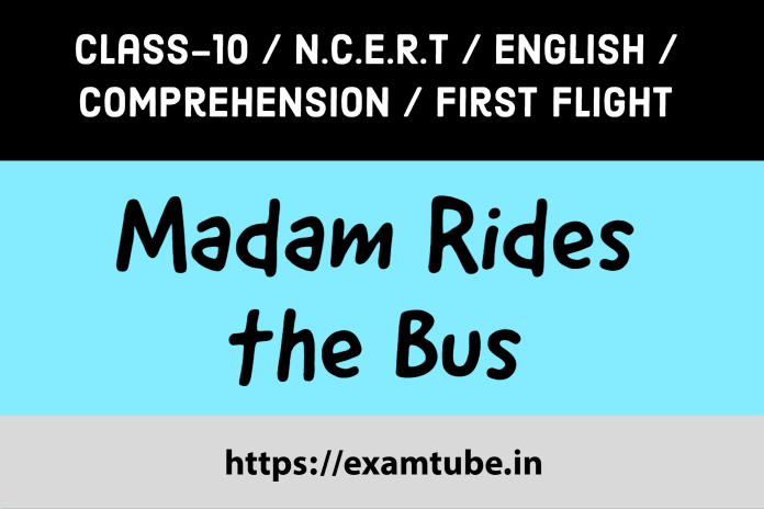 Madam Rides the Bus Comprehension Passages