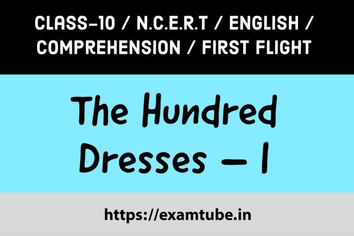 The Hundred Dresses–I Comprehension Passages